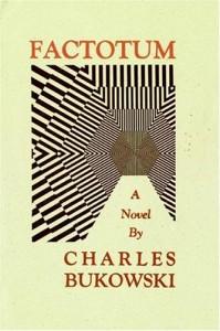 Charles Bukowski Factotum Quotes