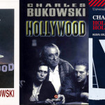 Top 10 Quotes from the Charles Bukowski Novel Hollywood
