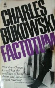 Factotum Charles Bukowski Quotes