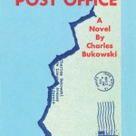Top Five Quotes from the Charles Bukowski Novel Post Office
