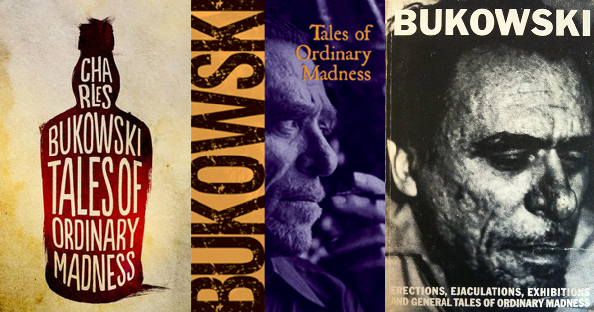 Quotes from the Charles Bukowski Short Story Collection Tales of Ordinary Madness