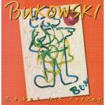 Charles Bukowski Poetry Reading Album Receives Vinyl Re-Release