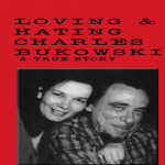 Linda King Reads Poetry About Charles Bukowski (Videos)