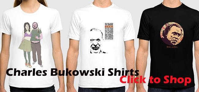 Charles Bukowski shirts