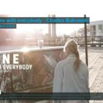 Charles Bukowski poem 'Alone With Everybody' short films